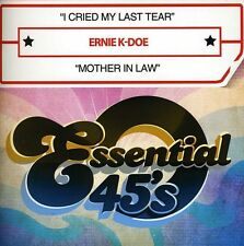 Ernie K-Doe - I Cried My Last Tear / Mother in Law [New CD] Manufactured On Dema