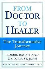 From Doctor to Healer: The Transformative Journey-ExLibrary