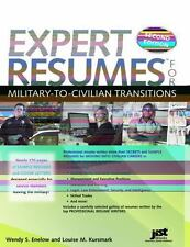 Expert Resumes for Military to Civilian Transitions by Louise Kursmark and Wendy