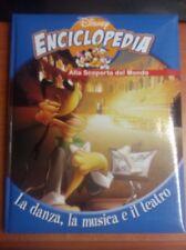 LIBRO ENCICLOPEDIA ALLA SCOPERTA DEL MONDO DISNEY LA DANZA MUSICA TEATRO VOL 21