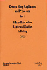General Shop Processes, 1921 - Lubrication, Belting and Shafting, Babbitting