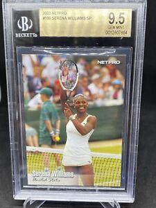 2003 NetPro Tennis Serena Williams SP ROOKIE RC #100 BGS 9.5 GEM MINT ICON GOAT