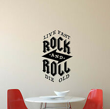 Rock And Roll Live Fast Die Old Wall Decal Music Quote Vinyl Sticker Decor 421