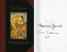 Todd Schorr SIGNED AUTOGRAPHED American Surreal 1st Ed 1st Print HC Brand NEW