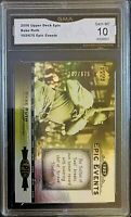 2006 Upper Deck Epic Events 102/675 #EE97 Babe Ruth GMA GEM MINT 10