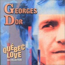 Quebec Love (La Collection) - D' Or Georges (2006, CD NEU)