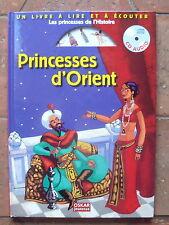 PRINCESSES D'ORIENT LIVRE+ CD AUDIO