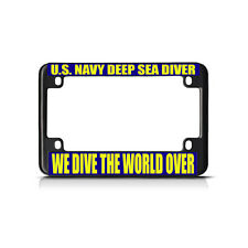 NAVY DEEP SEA DIVER WE DIVE THE WORLD OVER Black Motorcycle License Plate Frame