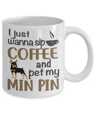 Sip Coffee With My Miniature Pinscher, Min Pin White Coffee Mug, Min Pin Mug