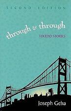 Through and Through: Toledo Stories: By Joseph Geha