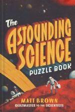 The Astounding Science Puzzle Book - Matt Brown