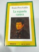 Benito Perez Galdos La Segunda Casaca Episodios Nacionales LIBRO Español