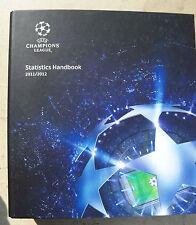 UEFA CHAMPIONS LEAGUE OFFICIAL STATISTICS HANDBOOK 2011-2012 - FULL COLOUR