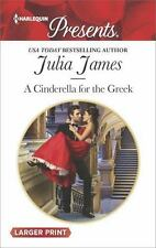 A Cinderella for the Greek: By James, Julia