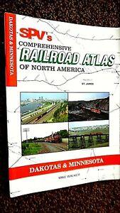 SPV'S COMPREHENSIVE RAILROAD ATLAS OF NORTH AMERICA: DAKOTAS & MINNESOTA (2005