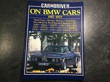 Car & Driver on BMW Cars 1957-1977 BMW Alpina 2002 tii 2800CS 630CSi 320i 733i