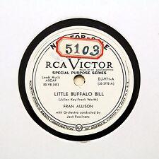 """Fran Allison """"Little Buffalo Bill"""" (E +) Rca Victor 78 Rpm Vinilo Promo []"""
