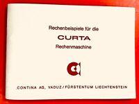 RECHENBEISPIELE für die CURTA-Rechenmaschine Gebrauchsanweisung 2.Teil (Deutsch)