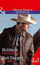 Holden: Holden / Hot Target by Elle James, Delores Fossen (Paperback, 2017)