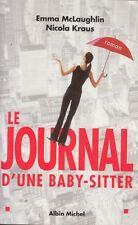LE JOURNAL D'UNE BABY-SITTER / EMMA MC LAUGHLIN-NICOLA KRAUS / ALBIN MICHEL
