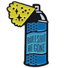 Bullshit Be Gone Enamel Pin Badge Pin Up Rude Funny Brooch Gift Aussie Seller