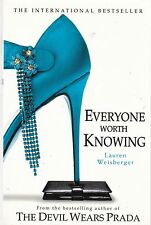 Everyone Worth Knowing by Lauren Weisberger (Paperback, 2006)