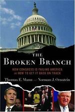 The Broken Branch: How Congress Is Failing America and How to Get It Back on