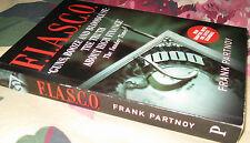 F.I.A.S.C.O ~ Frank Partnoy. Guns Booze Bloodlust Truth High Finance NEW In Melb