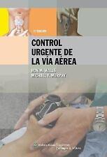 Manual para el control urgente de la vía aérea (Spanish Edition), Murphy, Michae