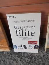 Gestatten: Elite, von Julia Friedrichs, aus dem Heyne Verlag
