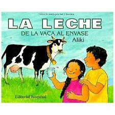 La Leche de La Vaca Al Envase (Libros De Ciencia Para Leer Y Descubrir-ExLibrary