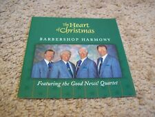 The Good News Quartet - The Heart Of Christmas CD Barbershop Harmony *RARE*