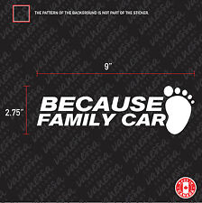 2X BECAUSE FAMILY CAR BABY ON BOARD vinyl decal car sticker