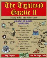 The Tightwad Gazette II: Promoting Thrift as a Viable Alternative Lifestyle by A