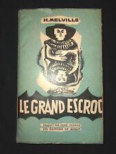 Herman Melville - Le grand escroc - Éditions de Minuit 1950