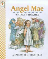 Angel Mae (Tales from Trotter Street), Shirley Hughes, Used; Good Book