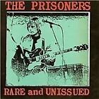 The Prisoners - Rare & Unissued (CDWIKD 276)
