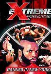 Extreme Fighting: Banned in New York!, Good DVD, Mr. T, Mario Sperry,