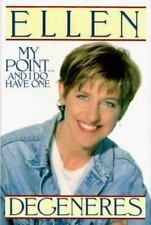 My Point... and I Do Have One by Ellen DeGeneres (1995, Hardcover)