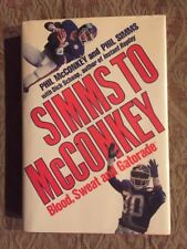 Phil McConkey Signed Simms To McConkey First Edition By Dick Schaap
