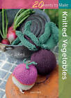 Knitted Vegetables by Susie Johns (Paperback, 2011)