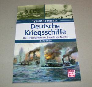 Typenkompass | Deutsche Kriegsschiffe - Die Torpedoboote der kaiserlichen Marine