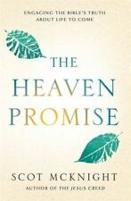 The Heaven Promise: Engaging the Bible's Truth about Life to Come, Very Good Con