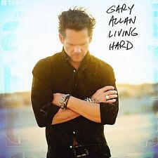 Gary Allan : Living Hard CD, Oct-2007, MCA Nashville) ( New)