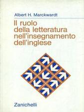 IL RUOLO DELLA LETTERATURA NELL'INSEGNAMENTO DELL'INGLESE  ALBERT H. MARCKWARDT
