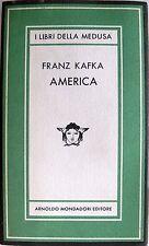 FRANZ KAFKA AMERICA ARNOLDO MONDADORI MEDUSA 1981