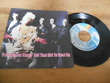 "7"" Pop Transvision Vamp - Tell That Girl To Shut Up / God Save (2 Song) MCA"