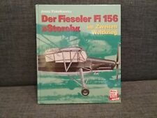 "Der Fieseler ""Storch"" Fi 156 | Janusz Piekalkiewicz | Motorbuch Verlag"