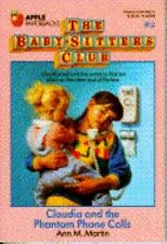Claudia and the Phantom Phone Calls (Baby-Sitters Club #2)