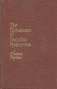 hb ELEUSINIAN BACCHIC MYSTERIES Greek Occult Initiation, theosophy Thomas Taylor